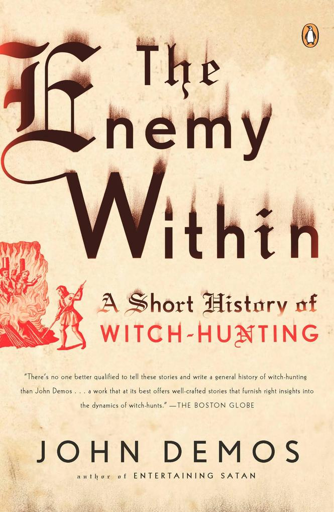 The Enemy Within: A Short History of Witch-Hunting als Taschenbuch