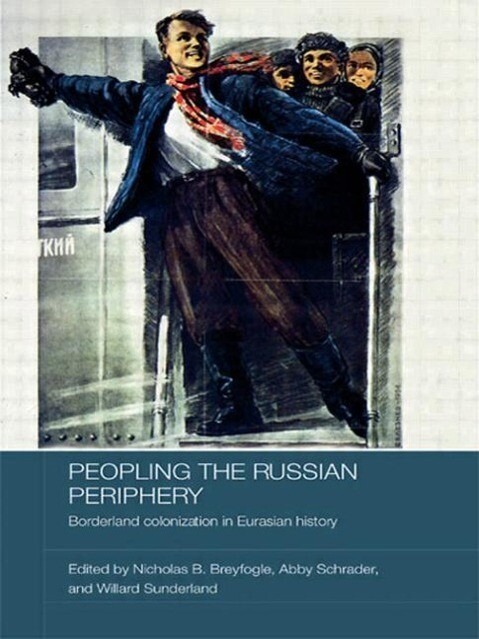 Peopling the Russian Periphery als Taschenbuch