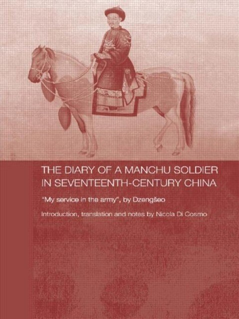 The Diary of a Manchu Soldier in Seventeenth-Century China als Taschenbuch