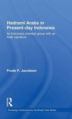 Hadrami Arabs in Present-day Indonesia als Buch (gebunden)