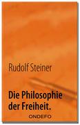 Die Philosophie der Freiheit.