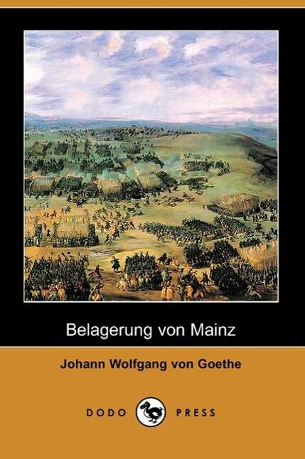 Belagerung Von Mainz (Dodo Press) als Taschenbuch