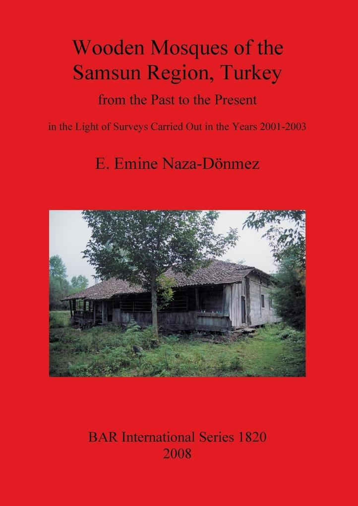 Wooden Mosques of the Samsun Region, Turkey als Taschenbuch