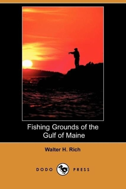 Fishing Grounds of the Gulf of Maine (Dodo Press) als Taschenbuch