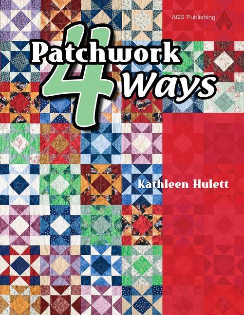 Patchwork 4 Ways als Taschenbuch