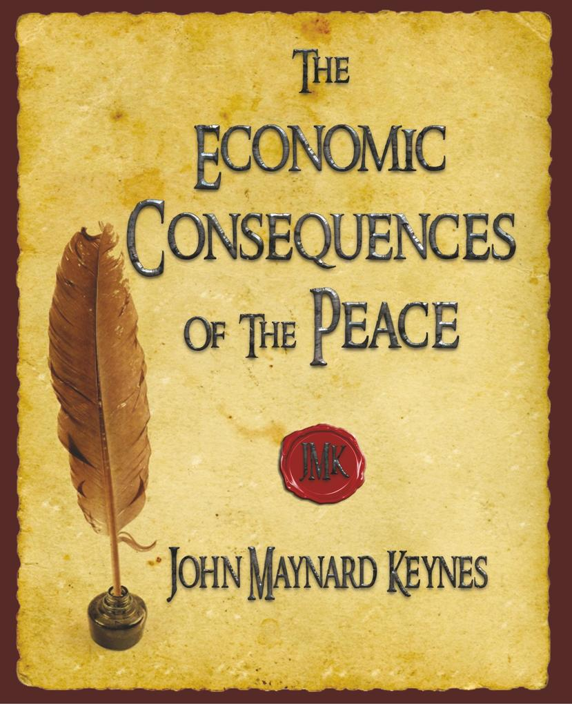 The Economic Consequences Of The Peace als Buch (gebunden)
