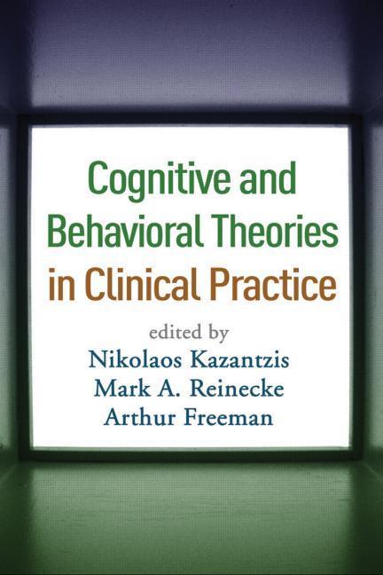 Cognitive and Behavioral Theories in Clinical Practice als Buch (gebunden)