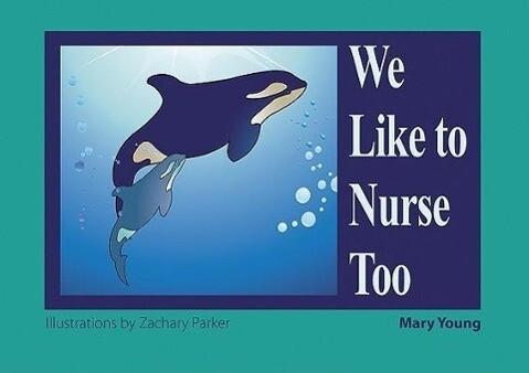 We Like to Nurse Too als Taschenbuch