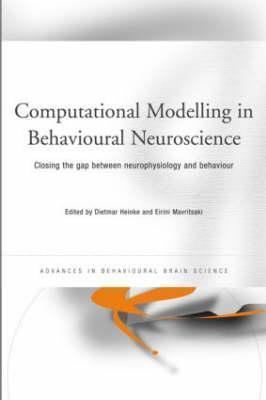 Computational Modelling in Behavioural Neuroscience als Buch (gebunden)