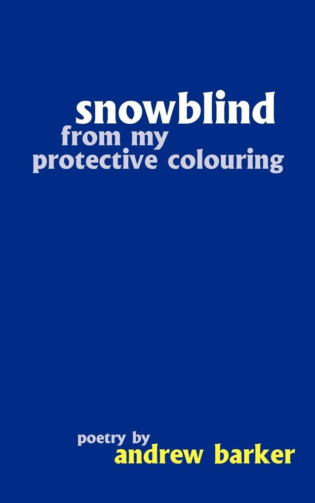 Snowblind from My Protective Colouring als Taschenbuch