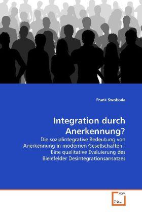Integration durch Anerkennung? als Buch (gebunden)