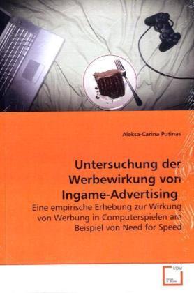 Untersuchung der Werbewirkung von Ingame-Advertising als Buch (kartoniert)
