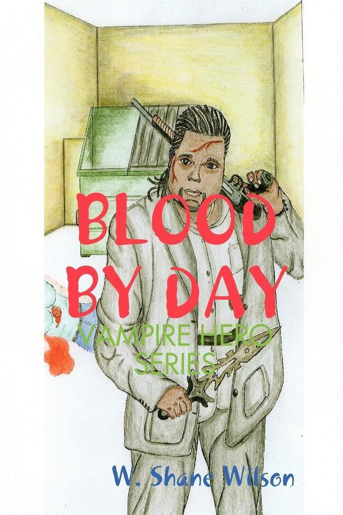 Blood by Day als Taschenbuch