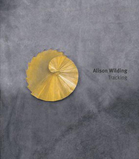 Alison Wilding: Tracking. als Buch (gebunden)