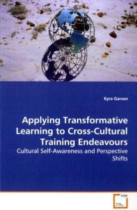 Applying Transformative Learning to Cross-CulturalTraining Endeavours als Buch (kartoniert)