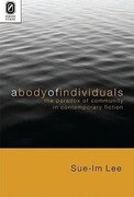 A Body of Individuals: The Paradox of Community in Contemporary Fiction