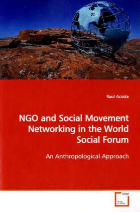 NGO and Social Movement Networking in the World Social Forum als Buch (kartoniert)
