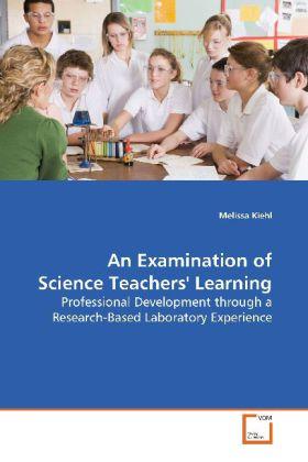 An Examination of Science Teachers' Learning als Buch (kartoniert)