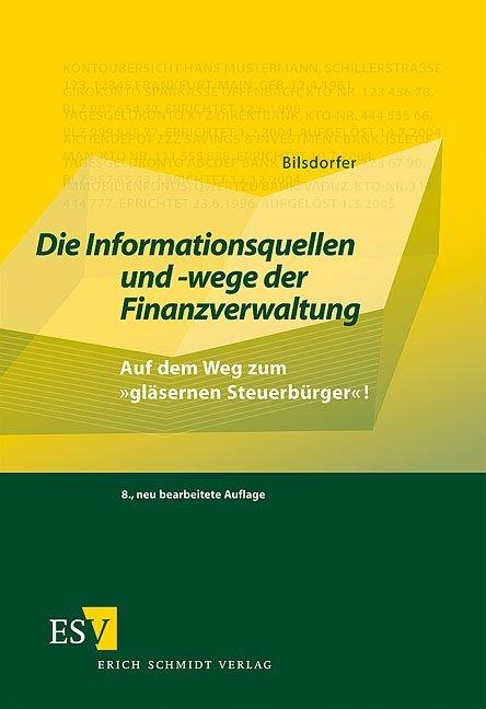 Die Informationsquellen und -wege der Finanzverwaltung als Buch (kartoniert)