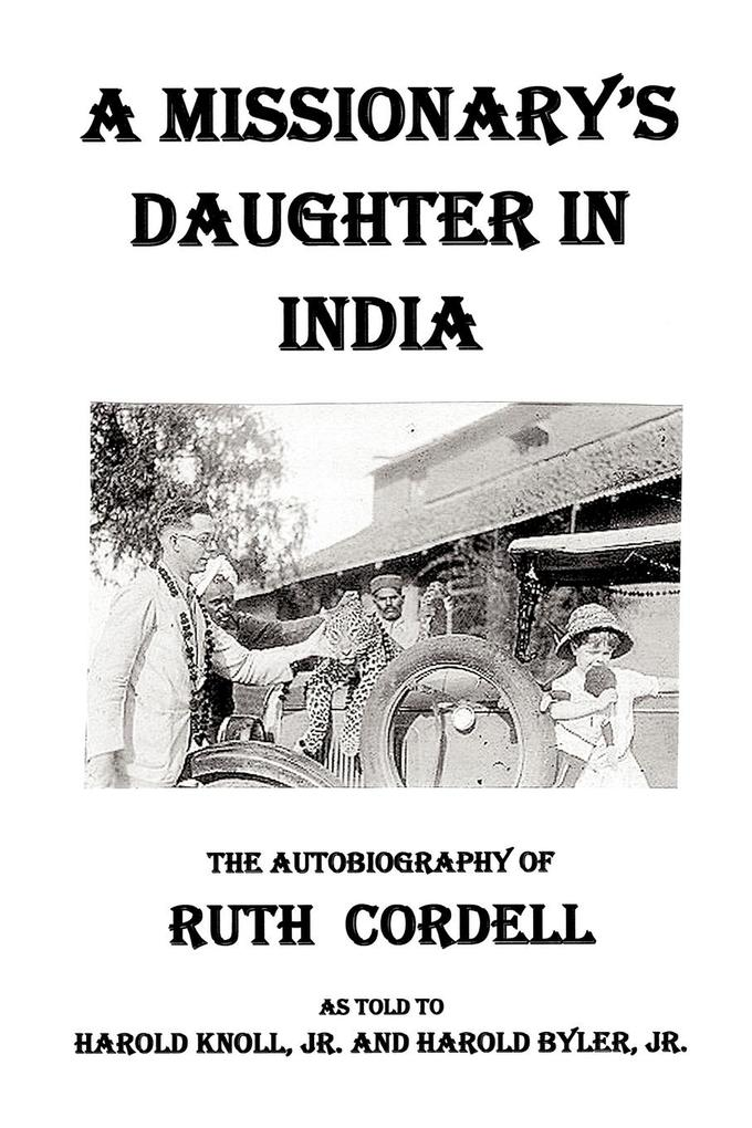 A Missionary's Daughter in India: An Autobiography als Taschenbuch