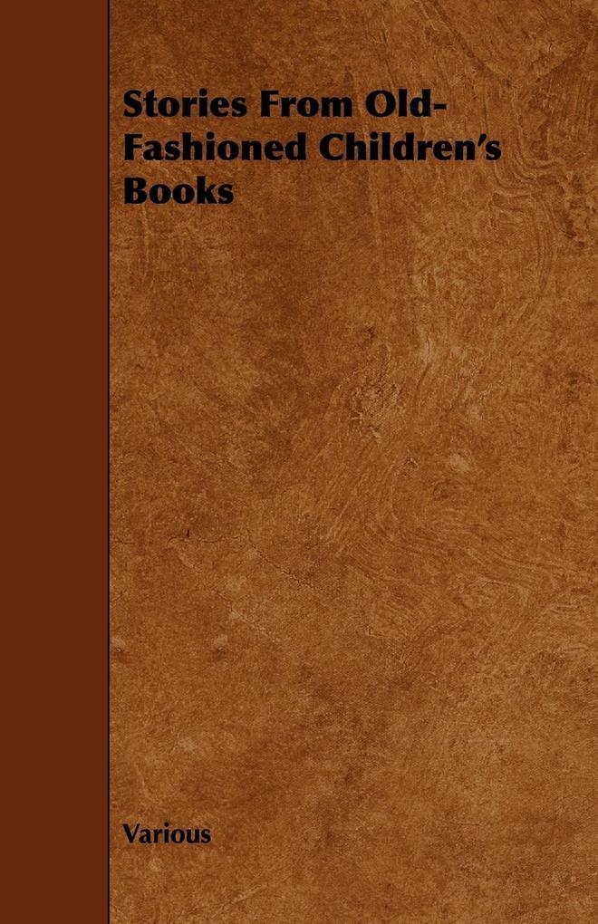 Stories from Old-Fashioned Children's Books als Taschenbuch