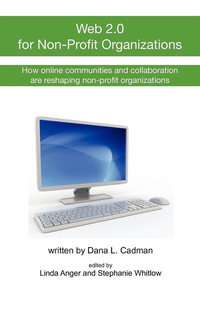 Web 2.0 for Non-Profit Organizations als Taschenbuch
