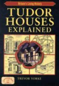 Tudor Houses Explained als Taschenbuch