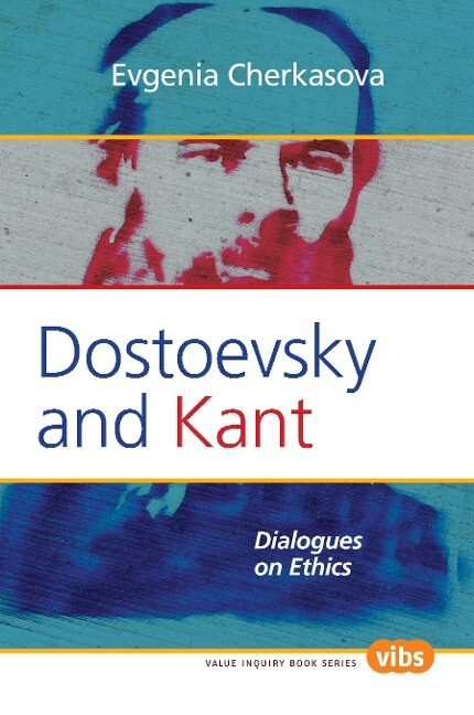 Dostoevsky and Kant: Dialogues on Ethics als Taschenbuch