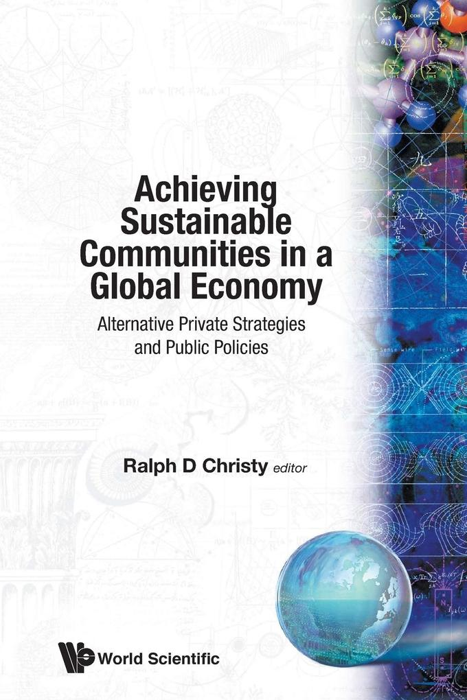 Achieving Sustainable Communities in a Global Economy als Taschenbuch