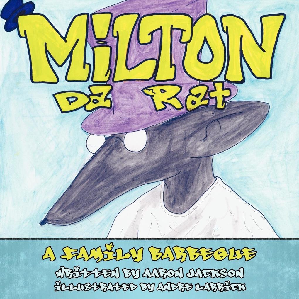 Milton Da Rat: A Family Barbeque als Taschenbuch
