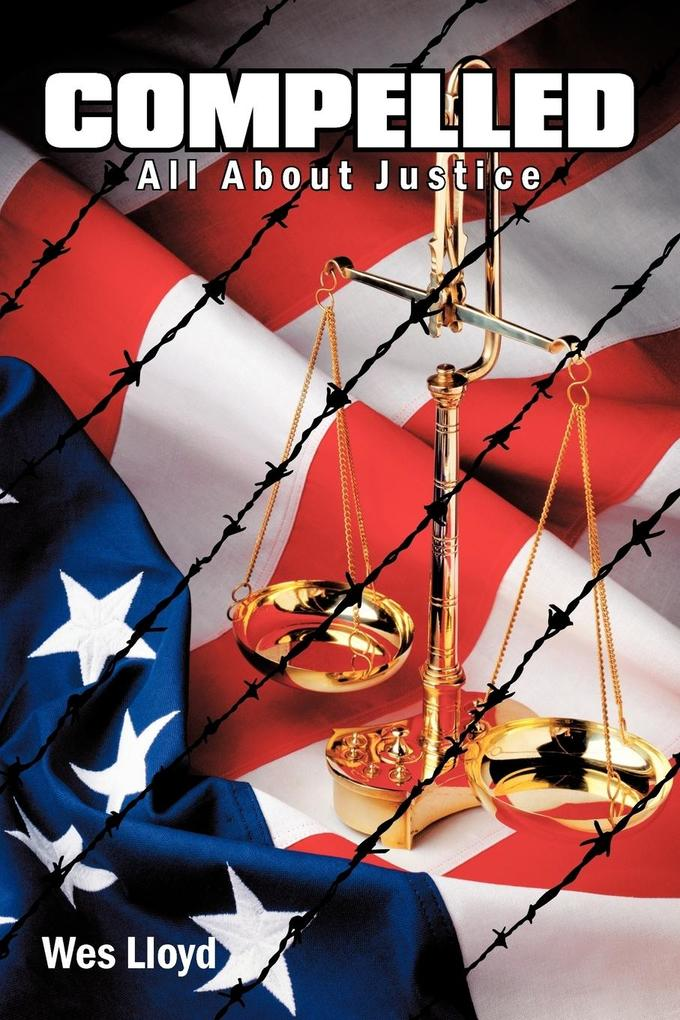 Compelled: All about Justice als Taschenbuch