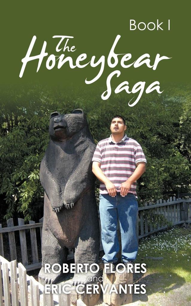 The Honeybear Saga: Book I als Taschenbuch
