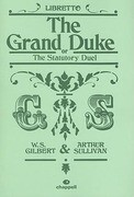 The Grand Duke Libretto: Or, the Statutory Duel