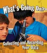 What's Going On?: Collecting and Recording Your Data als Buch (gebunden)
