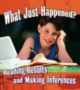 What Just Happened?: Reading Results and Making Inferences als Taschenbuch