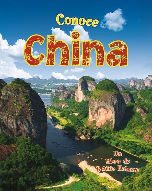 Conoce China = Spotlight on China als Buch (gebunden)