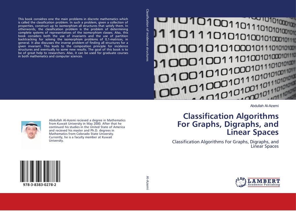 Classification Algorithms For Graphs, Digraphs, and Linear Spaces als Buch (gebunden)