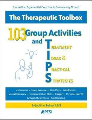 103 Group Activities and Treatment Ideas & Practical Strategies: The Therapeutic Toolbox als Taschenbuch