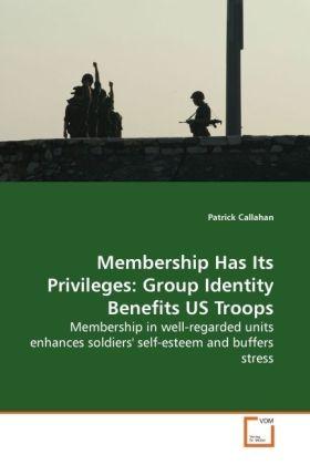 Membership Has Its Privileges: Group Identity Benefits US Troops als Buch (gebunden)