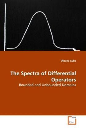 The Spectra of Differential Operators als Buch (kartoniert)