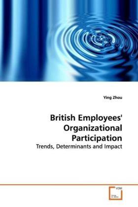 British Employees' Organizational Participation als Buch (gebunden)