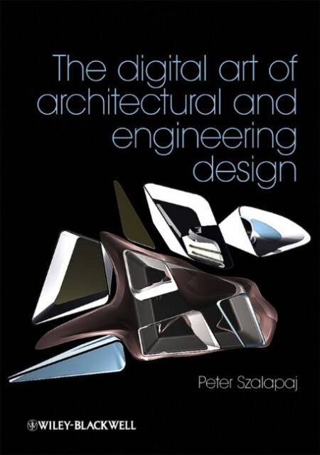 The Digital Art of Architectural and Engineering Design als Buch (kartoniert)