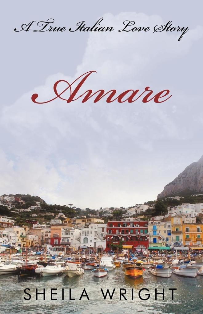 Amare: A True Italian Love Story als Taschenbuch