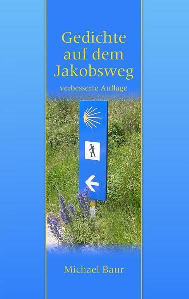 Gedichte auf dem Jakobsweg als Buch (gebunden)