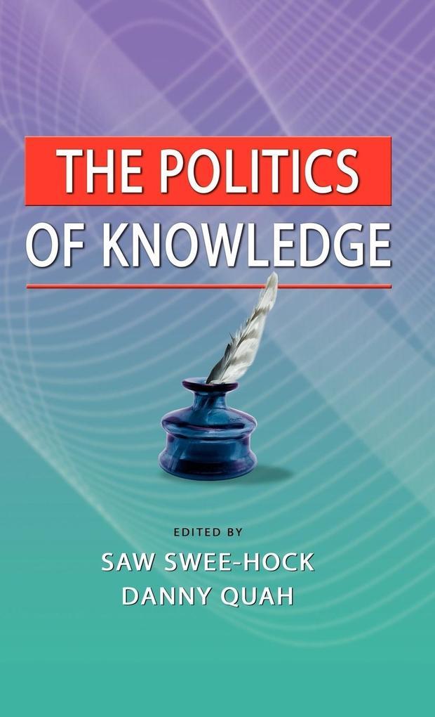 The Politics of Knowledge als Buch (gebunden)