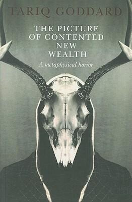 The Picture of Contented New Wealth: A Metaphysical Horror als Taschenbuch