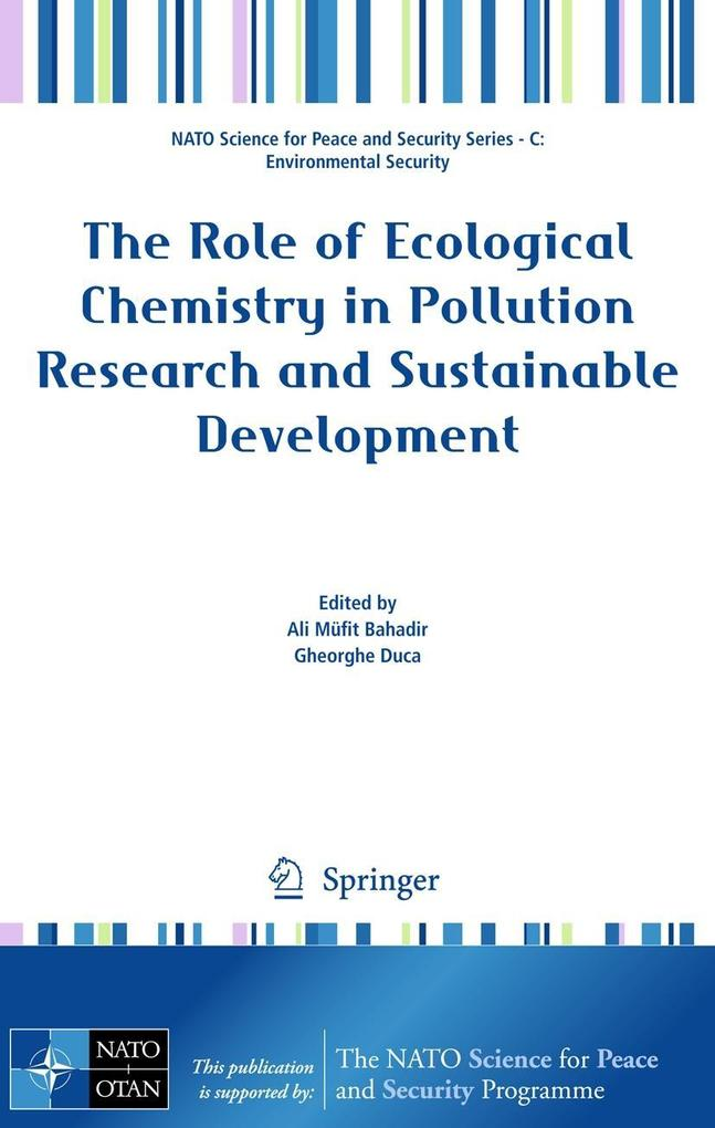 The Role of Ecological Chemistry in Pollution Research and Sustainable Development als Buch (kartoniert)