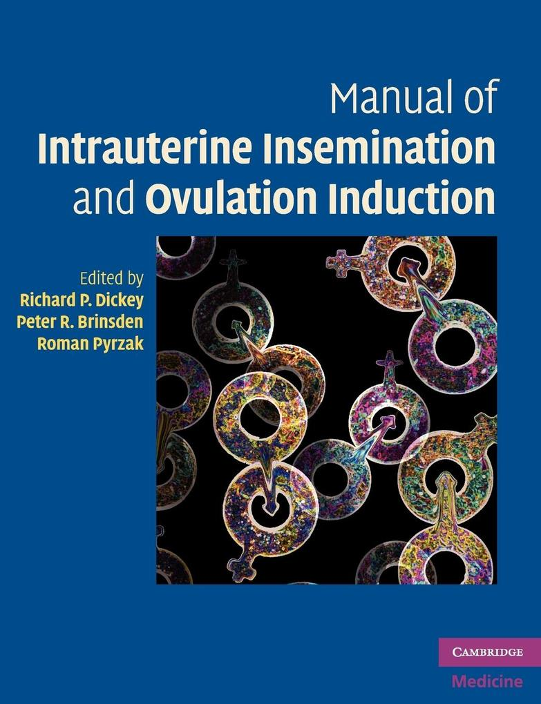 Manual of Intrauterine Insemination and Ovulation Induction als Taschenbuch