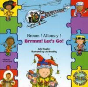Brrmm! Let's Go! In French and English als Taschenbuch