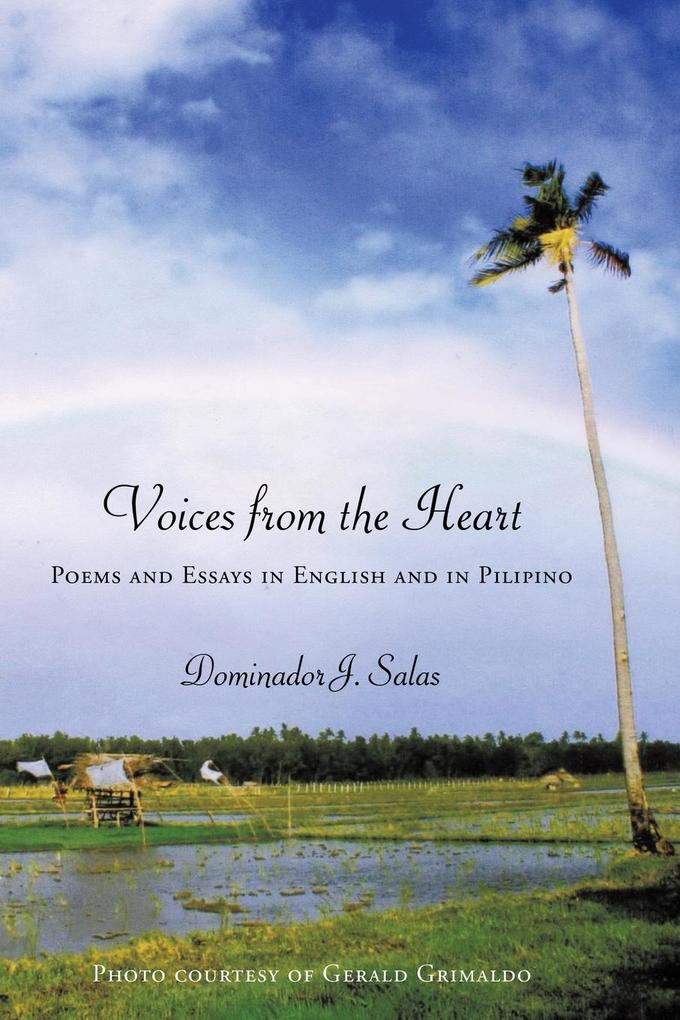 Voices from the Heart: Poems and Essays in English and in Pilipino als Taschenbuch